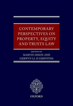 Contemporary Perspectives on Property, Equity and Trust Law