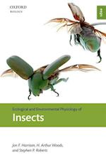 Ecological and Environmental Physiology of Insects (Ecological and Environmental Physiology Series)
