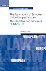 The Foundations of European Union Competition Law (Oxford Studies in European Law)