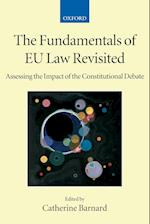 The Fundamentals of EU Law Revisited (Collected Courses of the Academy of European Law)
