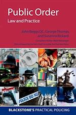 Public Order: Law and Practice (Blackstone's Practical Policing Series)