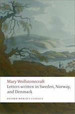 Letters Written in Sweden, Norway, and Denmark af Jon Mee, Mary Wollstonecraft
