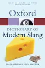 Oxford Dictionary of Modern Slang af John Ayto, John Simpson