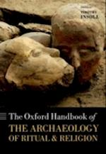 The Oxford Handbook of the Archaeology of Ritual and Religion (Oxford Handbooks)