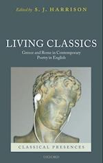 Living Classics (Classical Presences)