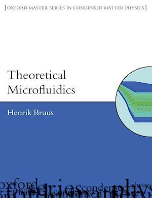 Bog, paperback Theoretical Microfluidics af Henrik Bruus