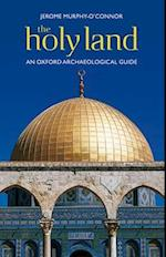 The Holy Land (Oxford Archaeological Guides)