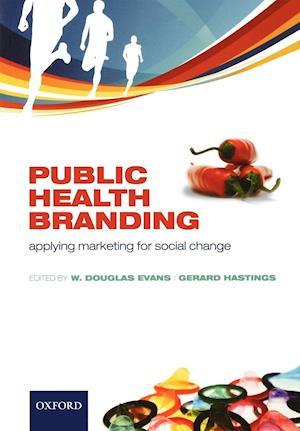 Public Health Branding: Applying Marketing for Social Change