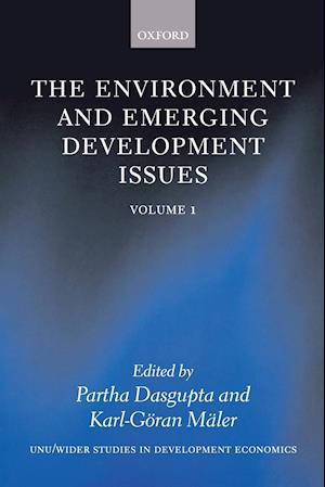 The Environment and Emerging Development Issues: Volume 1