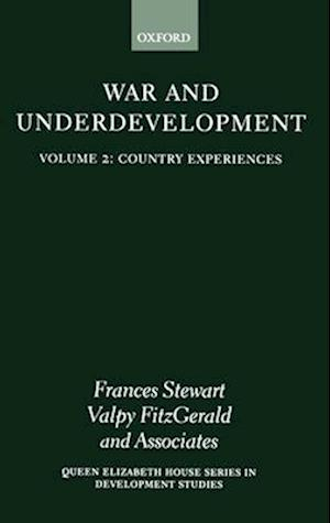War and Underdevelopment Volume 2: Country Experiences