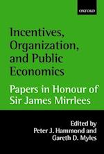 Incentives, Organization, and Public Economics