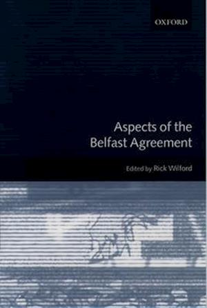 Aspects of the Belfast Agreement