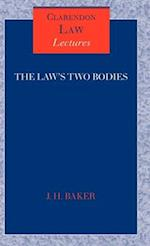 The Law's Two Bodies: Some Evidential Problems in English Legal History af John Hamilton Baker, J. H. Baker