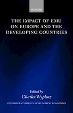The Impact of Emu on Europe and the Developing Countries (Wider Studies in Development Economics)