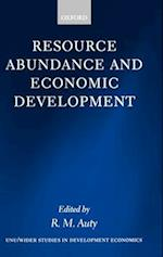 Resource Abundance and Economic Development (Wider Studies in Development Economics)