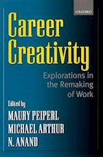 Career Creativity af Rob Goffee, N Anand, Maury A Peiperl
