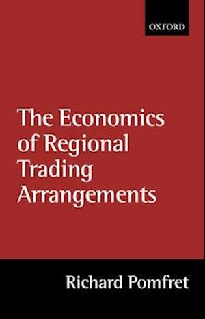 The Economics of Regional Trading Arrangements