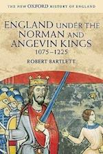 England Under the Norman and Angevin Kings (New Oxford History of England)