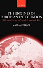 The Engines of European Integration