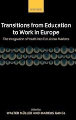 Transitions from Education to Work in Europe