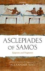 Asclepiades of Samos: Epigrams and Fragments af Asclepiades