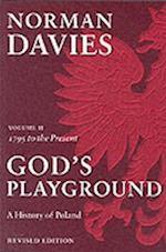 God's Playground A History of Poland
