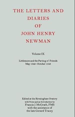The Letters and Diaries of John Henry Newman Volume IX