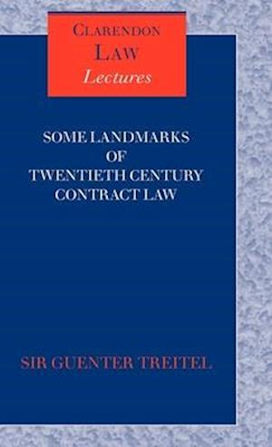 Some Landmarks of Twentieth Century Contract Law