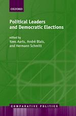 Political Leaders and Democratic Elections af Hermann Schmitt, Kees Aarts, Andre Blais