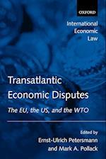 Transatlantic Economic Disputes