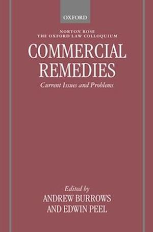 Commercial Remedies: Current Issues and Problems