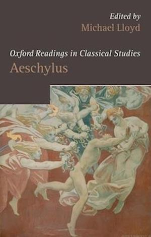 Oxford Readings in Aeschylus