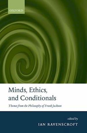 Minds, Ethics, and Conditionals
