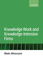 Knowledge Work and Knowledge-Intensive Firms