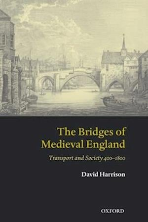 The Bridges of Medieval England