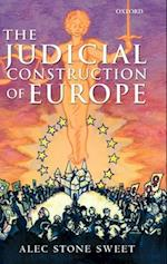 The Judicial Construction of Europe