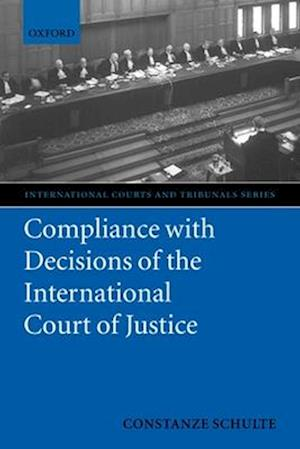 Compliance with Decisions of the International Court of Justice