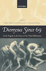 Dionysus Since 69