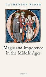 Magic and Impotence in the Middle Ages af Catherine Rider