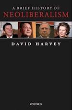 A Brief History of Neoliberalism af David Harvey
