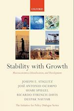 Stability with Growth (Initiative for Policy Dialogue)