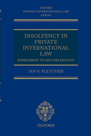Insolvency in Private International Law: Supplement to Second Edition