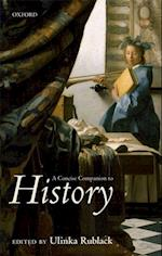 A Concise Companion to History