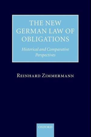 Zimmermann, R: New German Law of Obligations