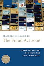 Blackstone's Guide to the Fraud ACT 2006 af Simon Farrell, Guy Ladenburg, Nicholas Yeo