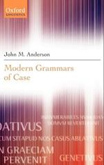 Modern Grammars of Case af John M. Anderson
