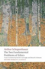 The Two Fundamental Problems of Ethics af Arthur Schopenhauer, Christopher Janaway, David Cartwright