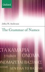 The Grammar of Names af John M. Anderson