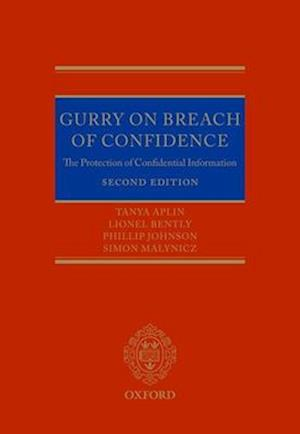 Bog, hardback Gurry on Breach of Confidence af Phillip Johnson, Simon Malynicz, Tanya Aplin