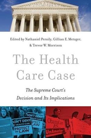 The Health Care Case